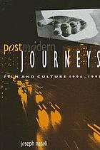 Postmodern journeys : film and culture, 1996-1998