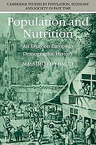 Population and nutrition : an essay on European demographic history