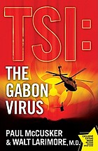 TSI : the gabon virus