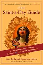 The saint-a-day guide : a lighthearted but accurate (and not too irreverent) compendium