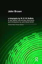 John Brown a biography