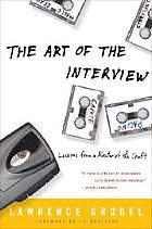 The art of the interview : lessons from a master of the craft