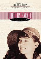 Dorothy Parker in her own words