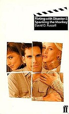 Flirting with disaster & Spanking the monkey