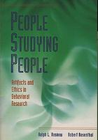 People studying people : artifacts and ethics in behavioral research