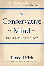 The conservative mind, from Burke to Santayana