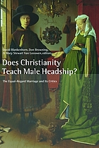 Does Christianity teach male headship? : the equal-regard marriage and its critics