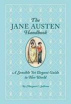 The Jane Austen handbook : proper life skills from regency England