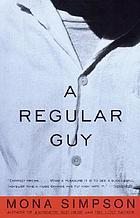 A regular guy : a novel