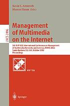 Management of multimedia on the Internet : proceedings