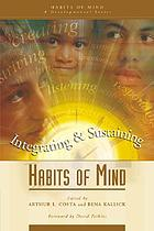 Integrating & sustaining habits of mind