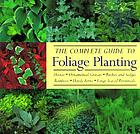 The complete guide to foliage planting