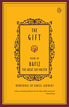 The gift : poems by the great Sufi master