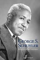 George S. Schuyler : portrait of a Black conservative