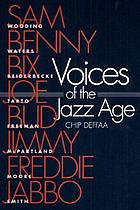 Voices of the jazz age : profiles of eight vintage jazzmen