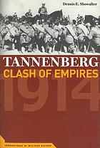 Tannenberg : clash of empires, 1914