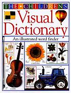 The children's visual dictionary