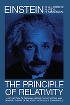 The principle of relativity; a collection of original memoirs on the special and general theory of relativityThe principle of relativity : a collection of original memoirs on the special and general theory of relativity