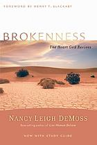 Brokenness : the heart God revives