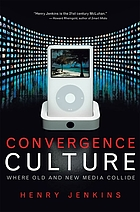 Convergence culture : where old and new media collide