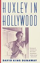 Huxley in Hollywood