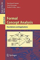Formal concept analysis foundations and applications