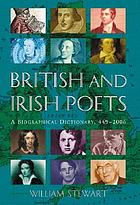 British and Irish poets : a biographical dictionary, 449-2006