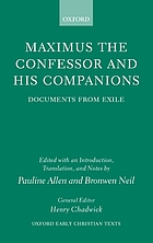 Maximus the Confessor and his companions : documents from exile