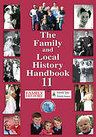 The family and local history handbook : incorporating the Genealogical Services Directory