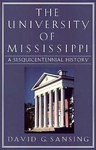 The University of Mississippi a sesquicentennial history
