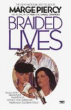 Braided lives : a novel