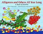 Alligators and others all year long! : a book of months