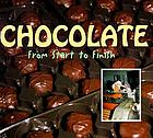 Chocolate : from start to finish