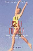 The use of the self : its conscious direction in relation to diagnosis, functioning and the control of reaction