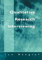 Qualitative research interviewing : semi-structured, biographical and narrative methods