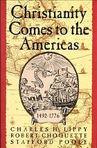 Christianity comes to the Americas