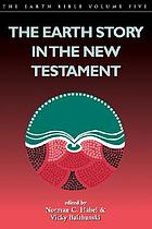 The Earth story in the New Testament