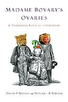 Madame Bovary's ovaries : a Darwinian look at literature