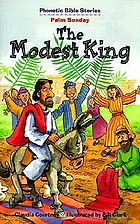 The modest King : the triumphal entry, Matthew 21:1-11