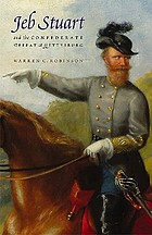 Jeb Stuart and the Confederate defeat at Gettysburg