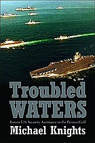 Troubled waters : future U.S. security assistance in the Persian Gulf
