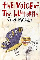 The voice of the butterfly : a novel