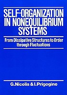 Self-organization in nonequilibrium systems : from dissipative structures to order through fluctuations