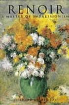Renoir : a master of impressionism