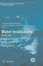 Water institutions : policies, performance and prospects