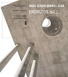 Mack Scogin, Merrill Elam/Knowlton Hall : Knowlton School of Architecture, the Ohio State University, Columbus, Ohio