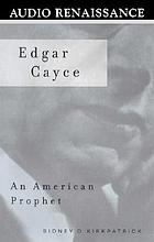 Edgar Cayce an American prophet