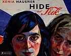 Xenia Hausner : hide and seek : Glücks Fall