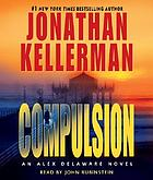 Compulsion : an Alex Delaware novel