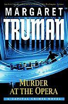 Murder at the opera : a capital crimes novel